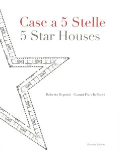 Case a 5 stelle-5 stars houses