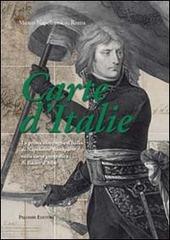 Carte d'Italie. La prima campagna d'Italia di Napoleone Bonaparte nella carta geografica di Bacler d'Albe