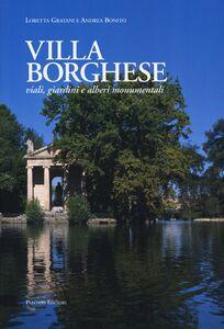 Villa Borghese. Viali, giardini ed alberi monumentali