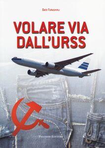 Volare via dall'URSS