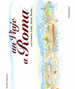 Un viaggio a Roma. Ediz. italiana e spagnola