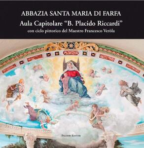 Abbazia Santa Maria di Farfa aula capitolare B. Placido Riccardo. Arte decorativa e scultura monumentale negli anni Venti e Trenta