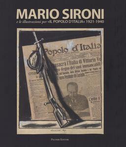 Libro Mario Sironi e le illustrazioni per «Il Popolo d'Italia» (1921-1940). Catalogo della mostra (Roma, 24 ottobre 2015-10 gennaio 2016)