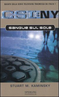 Sangue sul sole. CSI: NY