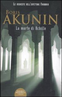 La La morte di Achille - Akunin Boris - wuz.it