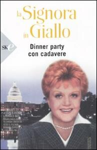 La signora in giallo. Dinner party con cadavere