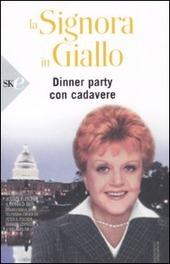 La signora in giallo. Dinner party con cadavere