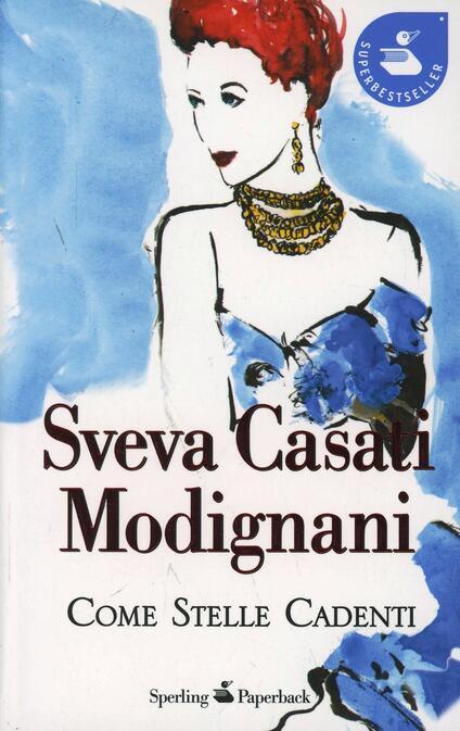 Come stelle cadenti - Sveva Casati Modignani - copertina
