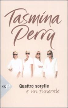 Quattro sorelle e un funerale - Tasmina Perry - copertina