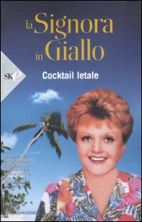 La signora in giallo. Cocktail letale