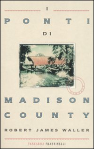 Libro I ponti di Madison County Robert J. Waller