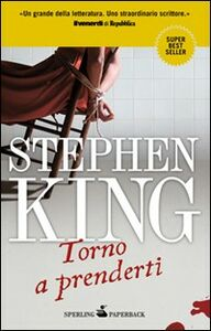 Foto Cover di Torno a prenderti, Libro di Stephen King, edito da Sperling & Kupfer