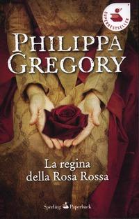La La regina della Rosa Rossa - Gregory Philippa - wuz.it