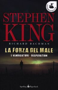 Libro La forza del male: I vendicatori-Desperation Stephen King