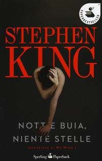 Notte buia, niente stelle - King Stephen - wuz.it