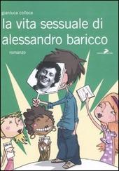 La vita sessuale di Alessandro Baricco