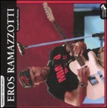 Radiospeed.it Eros Ramazzotti. Discografia illustrata Image