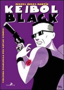 Keibol Black. Violenza psicologica per giovani europei