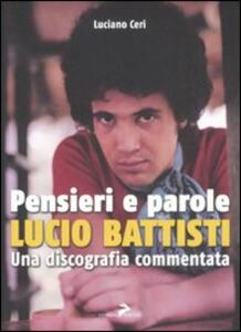 Pensieri e parole. Lucio Battisti. Una discografia commentata