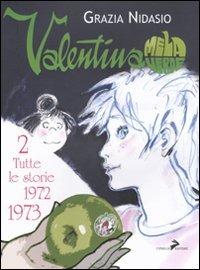 Valentina Mela Verde. Vol. 2: Tutte le storie 1972-1973. di Grazia Nidasio
