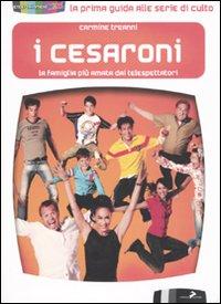 I Cesaroni. La famiglia più...