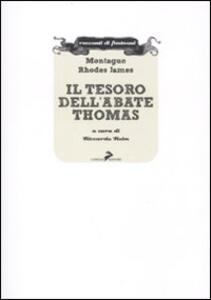 Il tesoro dell'abate Thomas