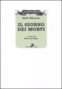 Libro Il giorno dei morti Edith Wharton