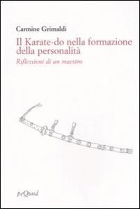 Il karate-do nella formazione della personalità. Riflessioni di un maestro