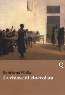 La chiave di cioccolata - Enrichetta Vilella - copertina