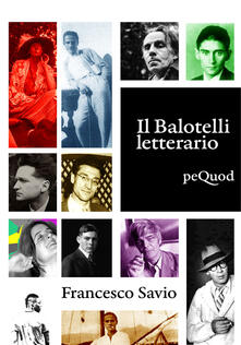 Il Balotelli letterario - Francesco Savio - copertina