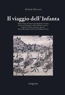 Il viaggio dell'Infanta - Michele Polverari - copertina
