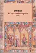 Libro All'ombra del melograno Tariq Ali
