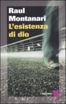 L' esistenza di Dio - Raul Montanari - copertina