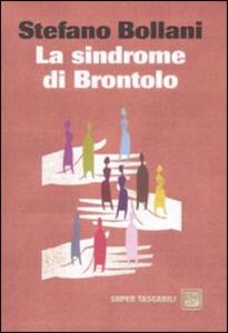Libro La sindrome di Brontolo Stefano Bollani