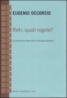 Tegliowinterrun.it Reti: quali regole? La questione-base dello sviluppo italiano Image