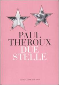 Libro Due stelle Paul Theroux