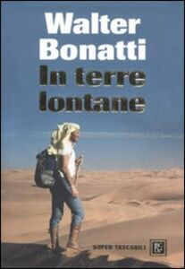 Libro In terre lontane Walter Bonatti