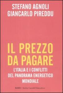 Il prezzo da pagare. L'Italia e i conflitti del panorama energetico mondiale