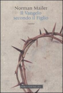 Il vangelo secondo il figlio - Norman Mailer - copertina