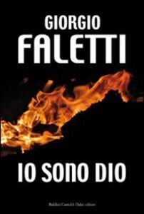 Libro Io sono Dio Giorgio Faletti