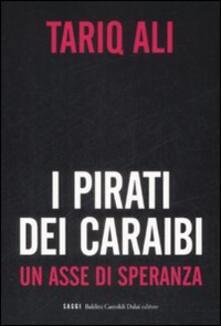 Recuperandoiltempo.it I pirati dei Caraibi. Un asse di speranza Image