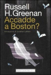 Accadde a Boston?