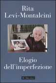 Libro Elogio dell'imperfezione Rita Levi-Montalcini