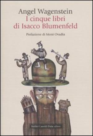 I cinque libri di Isacco Blumenfeld