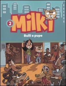 Bulli e pupe. Milki. Vol. 2