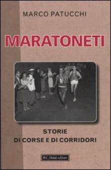 Listadelpopolo.it Maratoneti. Storie di corse e di corridori Image