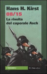 08/15. La rivolta del caporale Asch