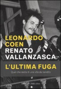 Renato Vallanzasca. L'ultima fuga