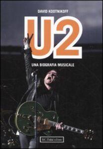 Libro U2. Una biografia musicale David Kootnikoff