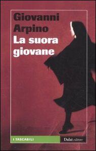 Libro La suora giovane Giovanni Arpino